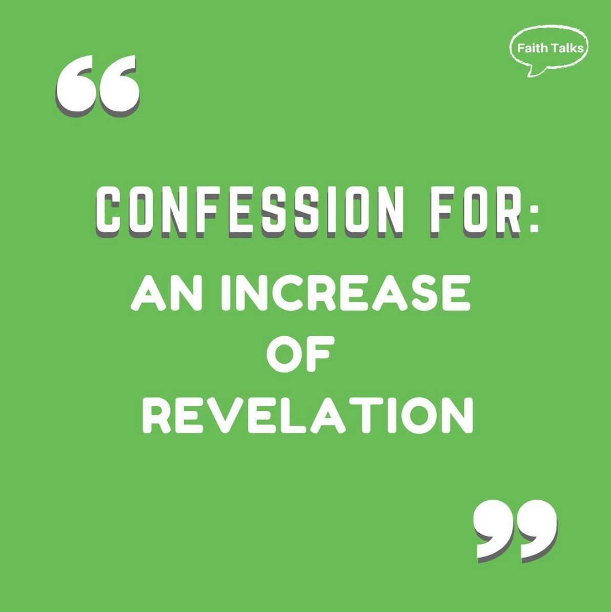 Confession for: An increase of revelation