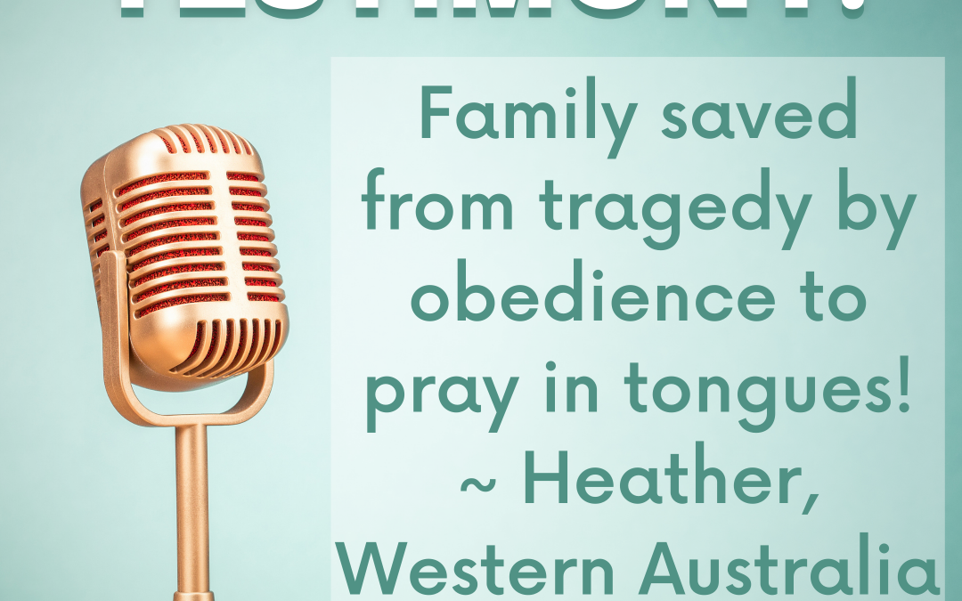 Testimony! Family Saved From Tragedy By Obedience To Pray In Tongues