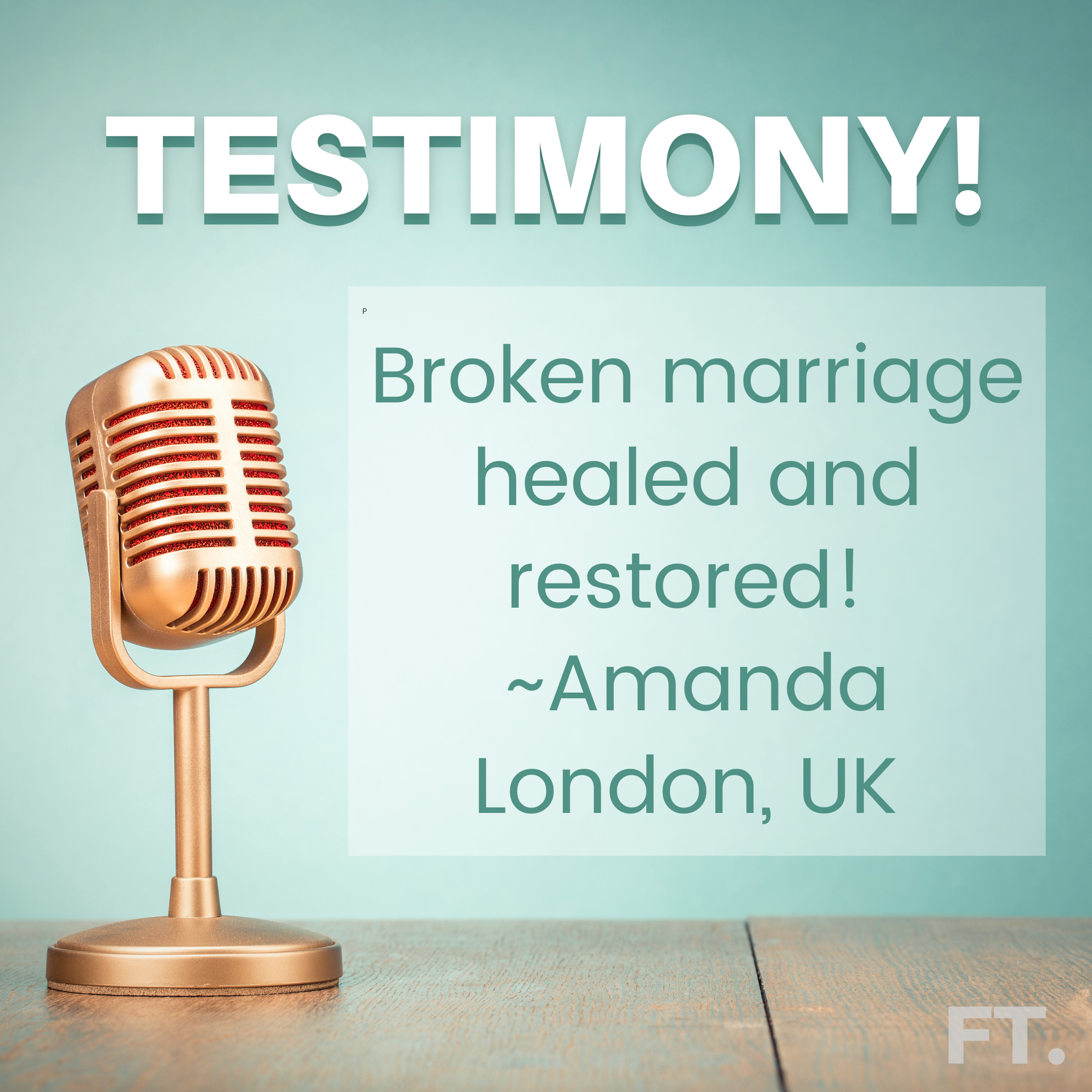 Testimony: Broken Marriage Healed and Restored!